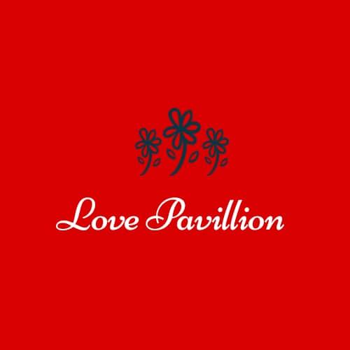 Love Pavilion – Welcome