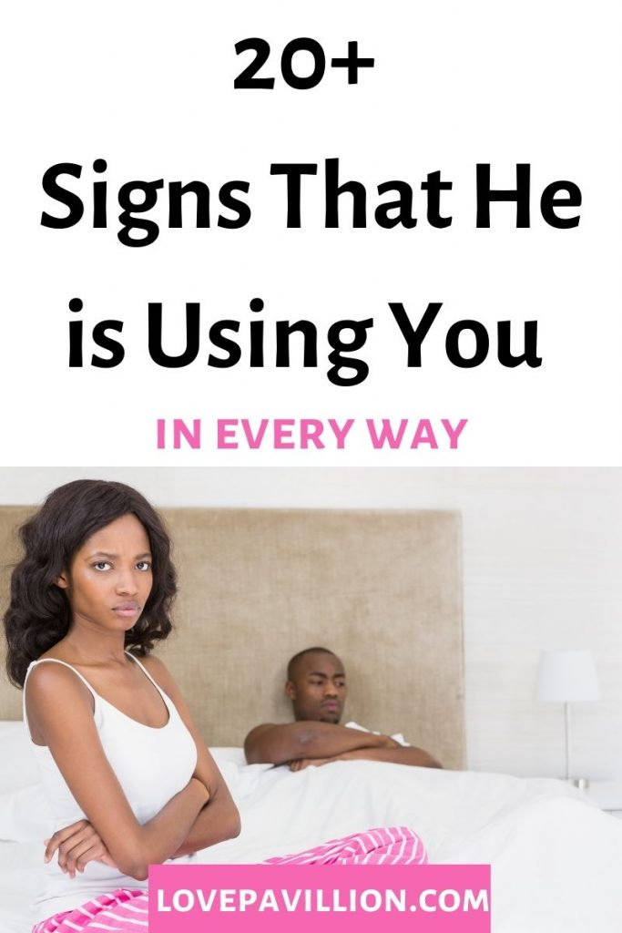 signs he is using you